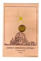 D0355 CARTOLINA ESPERANTO GIORNATA ESPERANTISTICA CATTOLICA ROMA 1947 - Esperanto