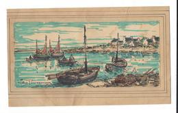 GEO PINCEMIN ( 1899-1991 ) LESCONIL  Le Port  Aquarelle -gouache / Papier Signé, Non Daté ( 10 X 22 Cm ) - Watercolours