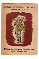 D0358 CARTOLINA UNIONE CATTOLICA ITALIANA INSEGNANTI MEDI 1° CONGRESSO NAZIONALE ROMA 1947 - Mestieri