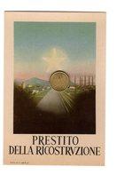 D0359 CARTOLINA PRESTITO DELLA RICOSTRUZIONE SOTTOSCRIVETE PRESSO BANCA COMMERCIALE ITALIANA - Banche