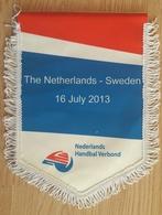 Pennant Nederland Handball Federation Netherlands - Sweden 16.7.2013 Size 24x30cm - Handball