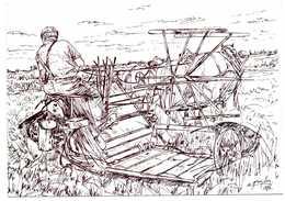 TRADITIONS EN PAYS SARTHOIS L'AGRICULTURE La Moissonneuse-Lieuse 9 Dessin De ALAIN GREMILLON 1994 - Non Classés