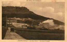 (Jura)  CPA Champagnole  Le Mont Rivel  Les Fours A Chaux (Bon Etat) - Champagnole