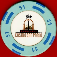 $1 Casino Chip. San Pablo Casino, San Pablo, CA. I03. - Casino