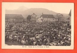 TRA-28  Foire De La St-Denis à Bulle. Morel 919 B. Non Circulé - FR Fribourg