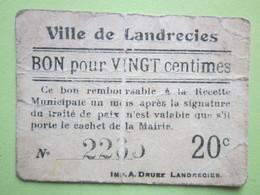 Bon De Nécessité 1914-1918 Ville De Landrecies (59) BON Pour VINGT Centimes - N°2285 Valable Un Mois Après La >> - Bons & Nécessité