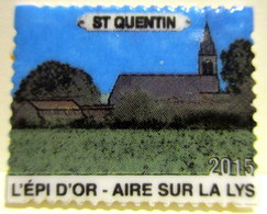 Fève Brillante Plate Format Timbre - St-Quentin - L'Epi D'Or - Aire Sur La Lys - Countries