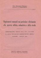 7770 Eb.   Regolamenti Comunali Viverone Domodossola Partito Liberale 1955 - Decreti & Leggi