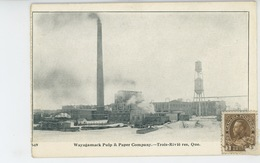 CANADA - QUEBEC - TROIS RIVIERES - Wayagamack Pulp & Paper Company - Trois-Rivières