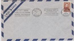 Argentina 1970 Finaliza En Base Aerea Matienzo El Doble Vuelo Transpolar Transantartico Cover Ca 8 Oct 1970 (41271) - Poolvluchten