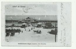 SALUTI DA RIMINI - STABILIMENTO BAGNI 1914  ( INGRESSO ALLA ROTONDA ) - VIAGGIATA FP - Rimini