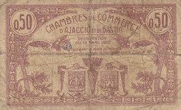 Ajaccio Billet 50 C Du 12 Mars 1920 Série C RARE - Chamber Of Commerce