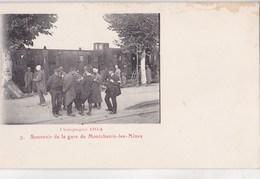 CPA : Montchanin Les Mines (71)  Campagne 1914 Souvenir De La Gare  N° 7   Soldats Blessés - France