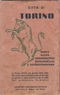 7776.   Nuova Guida Toponomastica Monumentale E Autofilotranviaria Di Torino - Carte Topografiche