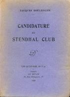 Jacques Boulenger - Candidature Au Stendhal Club - 1926 - Envoi Signé De L'auteur - Livres, BD, Revues
