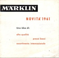 "07596 ""MÄRKLIN - NOVITA' 1961 - CATALOGO CON LISTINO ILLUSTRATO"" ORIG - Letteratura & DVD"