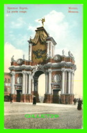 MOSCOU, RUSSIE - LA PORTE ROUGE - ANIMATED - - Russie