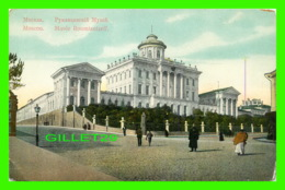 MOSCOU, RUSSIE - MUSÉE ROUMIANTZEFF - ANIMATED - - Russie