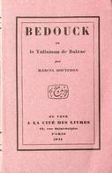 Bedouck Ou Le Talisman De Balzac Par Marcel Bouteron - 1925 - Livres, BD, Revues