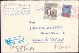 YUGOSLAVIA - JUGOSLAVIA - Recom. Letter Postage Paid  With SOLIDARITY Earthquake Stamps - 1984 - RARE - Liefdadigheid