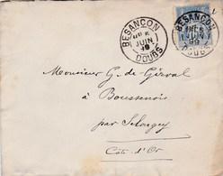 LAC Besançon (25) Pour Boussenois (Selongey-21) - 05/06/1899 - Timbre 15c YT 90 - CAD Type 84 - Institution Sainte-Marie - Marcophilie (Lettres)