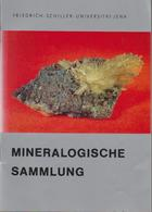 Mineralogische Sammlung. - Other