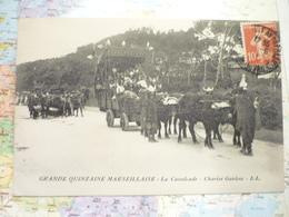 Grande Quinzaine Marseillaise La Cavalcade Chariot Gaulois - Autres