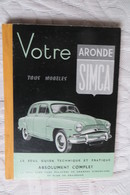 Votre Aronde Simca 5° Edition 1956 - Cars