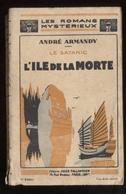Romans Mystérieux A ArmandyLe Satanic L'île De La Morte éd Jules Tallandier 1928 Port France 3,20 € - Fantastique