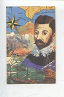 Dangé - Les Ormes - Saint Romain Laiterie Coopérative : Francis Drake Corsaire Esclavagiste (n°10) Création M. Cheminade - Andere