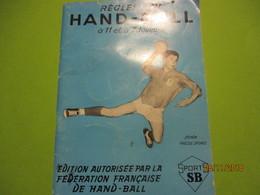 Les Règles Du HAND-BALL à 11 Et à 7 Joueurs/Edition Autorisée Par La Fédération Française De Hand-Ball/1961       SPO340 - Handball
