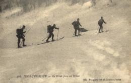 Jura- Touriste - Le Haut Jura En Hiver - Militaire - Ski - C 1430 - France