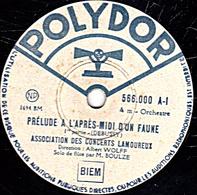 78 Trs  30 Cm état B - CONCERTS LAMOUREUX - PRELUDE A L'APRES-MIDI D'UN FAUNE 1 Re Et 2 E Parties - 78 Rpm - Schellackplatten