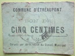 Bon De Nécessité De CINQ Centimes - Commune D'Étréaupont (02) 1914-1918 - Bons & Nécessité
