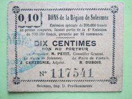 Bon De Nécessité De La Région De Solesmes (59) DIX CENTIMES - Le Maire De Vertain R.DUBOIS (59) 1914-1918 - Bons & Nécessité