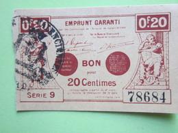 Bon De Nécessité De VALENCIENNES (59) Bon Pour 20 CENTIMES - EMPRUNT GARANTI 1914-1918 - (78684 Série 9) - Bons & Nécessité