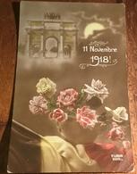 11th November 1918 ~ Armistice ~ France - Events
