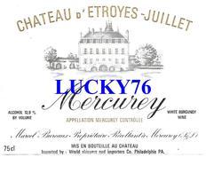 Mercurey Chateau D'etroyes Juillet (petite Pliure) - Bourgogne
