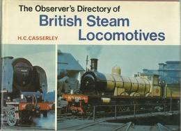 THE OBSERVER'S DIRECTORY OF BRITISH STEAM LOCOMOTIVES - H. C. CASSERLY - (RAILWAYS EISENBAHNEN CHEMIN DE FER VAPEUR) - Livres, BD, Revues