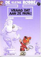De Kleine Robbe 7 - Vraag Dat Aan Je Papa !  (1ste Druk) 1997 - De Kleine Robbe