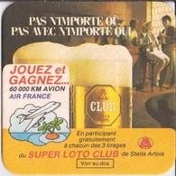 Sb 50 RV Sous Bock Bière Brasserie Stella Artois Super Loto Club Jouez Et Gagnez 60 000 Km Avion Air France - Alcools