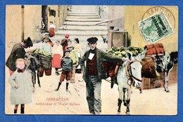Gibraltar  -Artichokes Et Water Sellers - Gibraltar