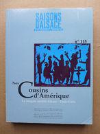 Saisons D'Alsace N°115 - Nos Cousins D'Amérique - Alsace