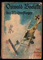 """Militaria 1. Weltkrieg Buch  """"Oswald Boelecke Der Meisterflieger"""" - Deutsch"""