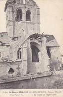51  PRUNAY.  GUERRE 1914-18 .LE CLOCHER DE L'EGLISE APRES LE BOMBARDEMENT. ANNEE 1916+TEXTE - Guerre 1914-18