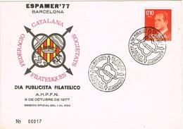 30431. Tarjeta Exposicion BARCELONA 1977. Publicista Filatelico ESPAMER 77 - 1931-Hoy: 2ª República - ... Juan Carlos I