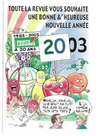 Illustrateur Bernard Veyri Caricature Bonne Annee 2003 - Veyri, Bernard