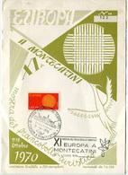 XI MOSTRA DEL FRANCOBOLLO TURISTICO EUROPA A MONTECATINI ANNO 1970 EMISSIONE LIMITATA N° 122 - Manifestazioni
