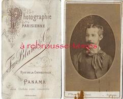 à Voir-CDV De PANAMA-Amérique Centrale-jeune Homme Par Félix Blanc Et Cie-photographie Parisienne Rue De La Cathédrale - Anciennes (Av. 1900)