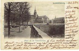LUXEMBOURG - Place De La Constitution - Edit. Charles Bernhoeft - N° 105 - Circulé 1904 - Luxembourg - Ville